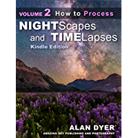 How to Process Nightscapes and Time-Lapses: Volume 2 (Nightscapes & Time-Lapses) book cover