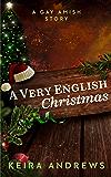 A Very English Christmas: A Gay Amish Romance Short Story