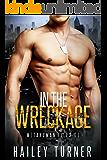 In the Wreckage: (M/M Sci-Fi Military Romance) (Metahuman Files Book 1) (English Edition)