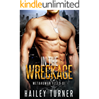 In the Wreckage: (M/M Sci-Fi Military Romance) (Metahuman Files Book 1) book cover