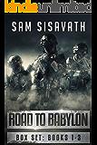 The Road To Babylon Box Set: Books 1-3