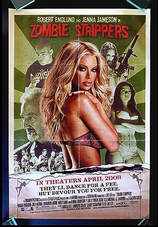 Zombie Strippers Cinemasterpieces Original Ss Movie Poster Jenna Jameson Porn