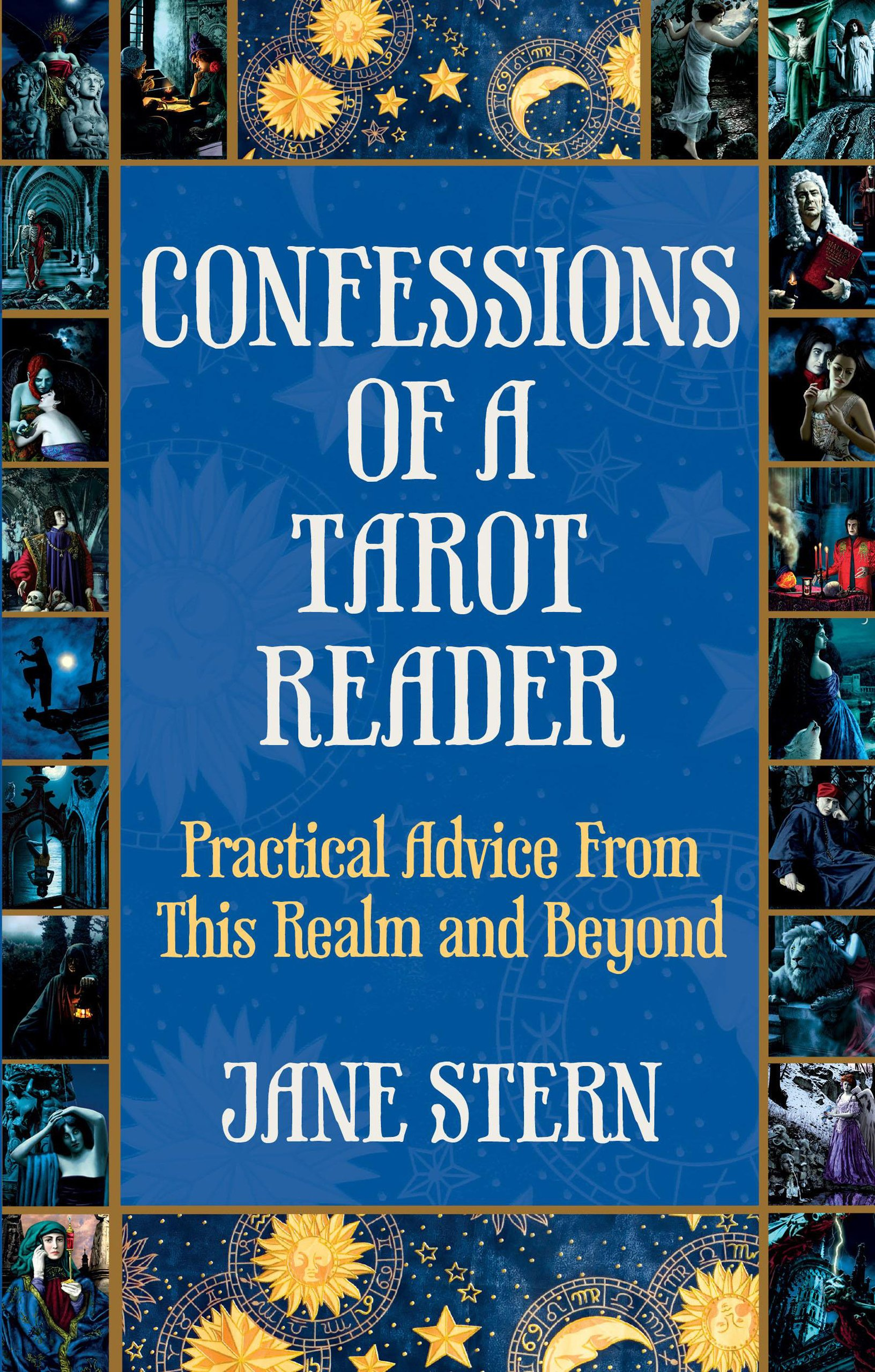 Confessions of a Tarot Reader: Practical Advice From This Realm and Beyond pdf