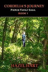 Cordelia's Journey (Pierce Family Saga Book 1)