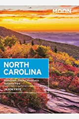 Moon North Carolina: With Great Smoky Mountains National Park (Travel Guide) Kindle Edition