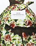 Dior Impressions: The Inspiration and Influence of Impressionism at the House of Dior