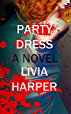 Party Dress (Greta Bell Psychological Thriller Book 2)