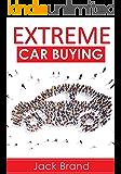 Extreme Car Buying