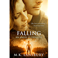Falling: An Angel in Disguise Book 1