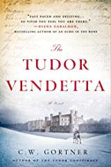 The Tudor Vendetta: A Novel (The Elizabeth I Spymaster Chronicles Book 3)