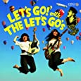 LET'S GO with THE LET'S GO's