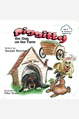 Diggitty the Dog at the Farm (The Adventures of Diggitty the Dog Book 1) Kindle Edition