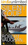 Silent Coup (A Slack Team Novel Book 1)