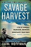Savage Harvest: A Tale of