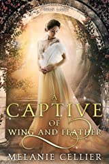 A Captive of Wing and Feather: A Retelling of Swan Lake (Beyond the Four Kingdoms Book 5) Kindle Edition