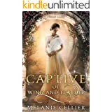 A Captive of Wing and Feather: A Retelling of Swan Lake (Beyond the Four Kingdoms Book 5)