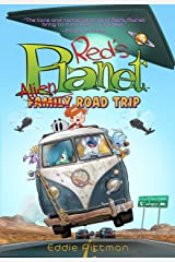 Alien Family Road Trip (Red's Planet Book 3) Kindle Edition