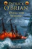 Duell vor Sumatra: Historischer Roman (Die Jack-Aubrey-Serie 3) (German Edition)