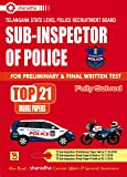 Telangana State Level Police Recruitment Board SUB-INSPECTOR of POLICE for Preliminary and Final Test top 21 model Papers [ ENGLISH MEDIUM ]