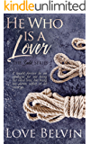 He Who Is a Lover (Sadik Book 2)