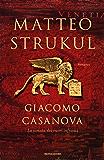 Giacomo Casanova: La sonata dei cuori infranti