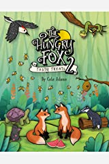 The Hungry Fox 2: Tasty Treats (The Hungry Fox Adventures) Kindle Edition