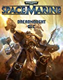 Warhammer 40k: Space Marine: Dreadnaught Assault DLC [Online Game Code]