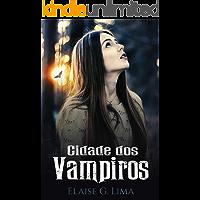 Cidade dos Vampiros (Redenção Livro 1)