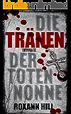 Die Tränen der toten Nonne (Steinbach und Wagner 2)