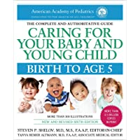 Caring for Your Baby and Young Child, 6th Edition: Birth to Age 5