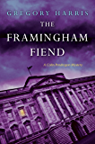 The Framingham Fiend (A Colin Pendragon Mystery Book 6)