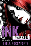 INK: Darken (Book 4): Dark Paranormal Thriller