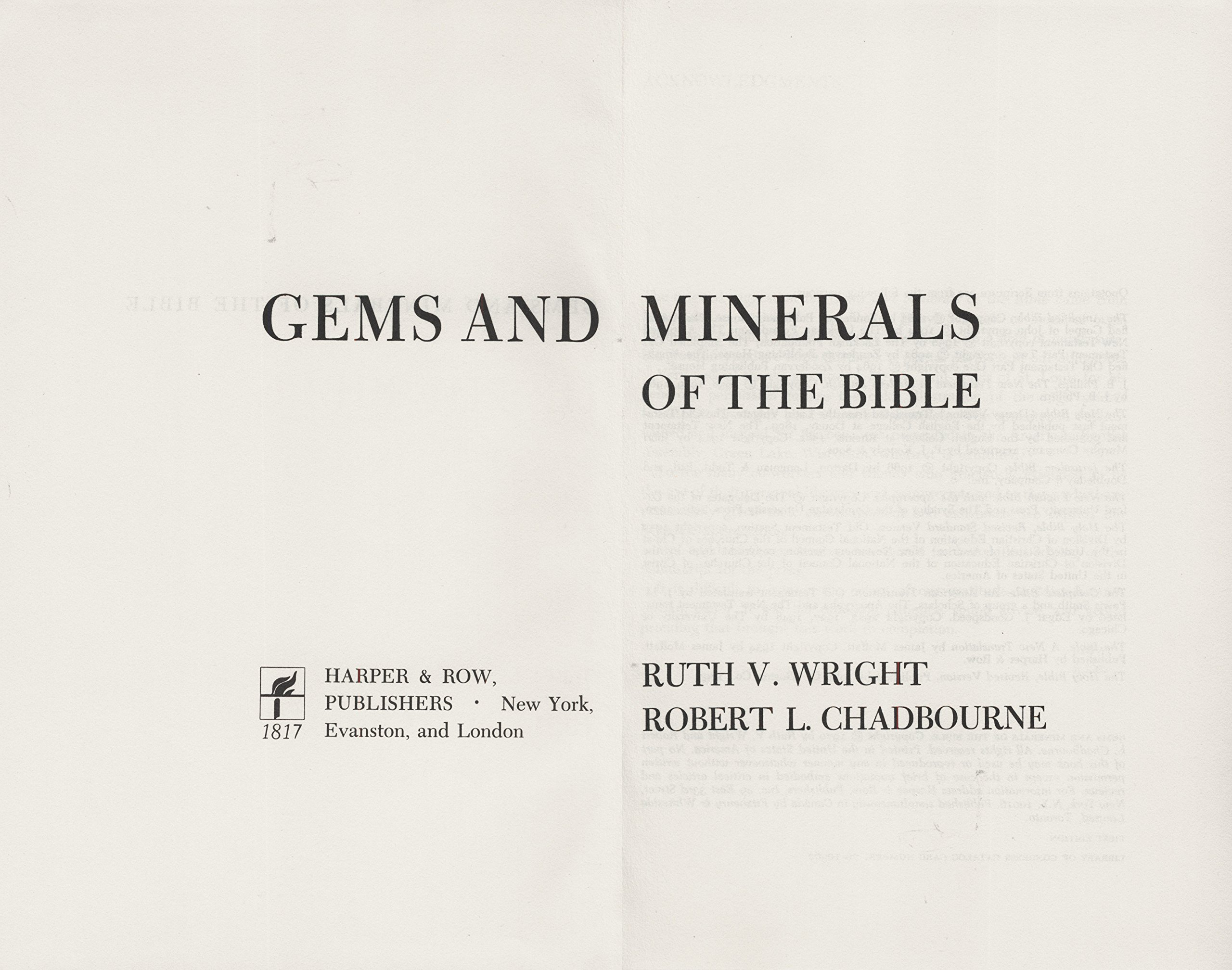 Gems and Minerals of the Bible: Ruth V. Wright, Robert L. Chadbourne:  Amazon.com: Books