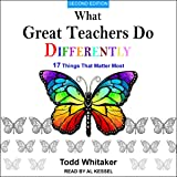 What Great Teachers Do Differently: 17 Things That Matter Most, Second Edition