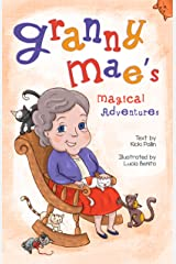 Children's Book: Granny Mae's Magical Adventures (Ages 3-7) Kindle Edition