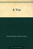 A Voz (Portuguese Edition)