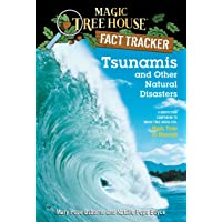 Magic Tree House Fact Tracker #15 Tsunamis and Other Natural Disasters: A Nonfiction Companion to Magic Tree House #28…
