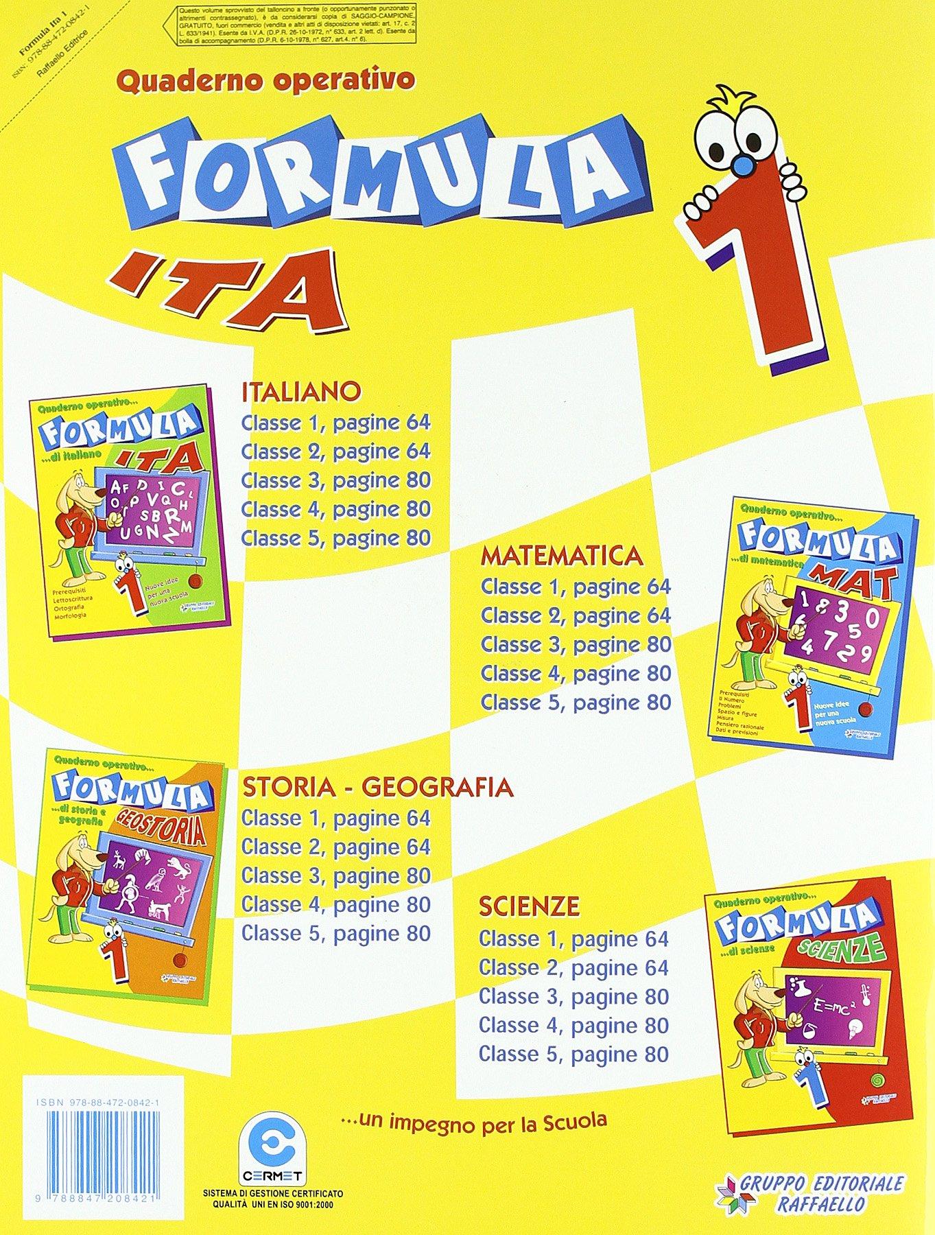 Eccezionale Formula ita. Quaderno operativo di italiano. Per la Scuola  YA89