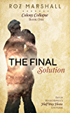 The Final Solution: A Half Way Home short story (Colony Collapse Book 1)