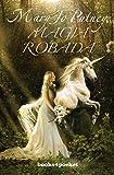 Magia robada (Books4pocket romántica)
