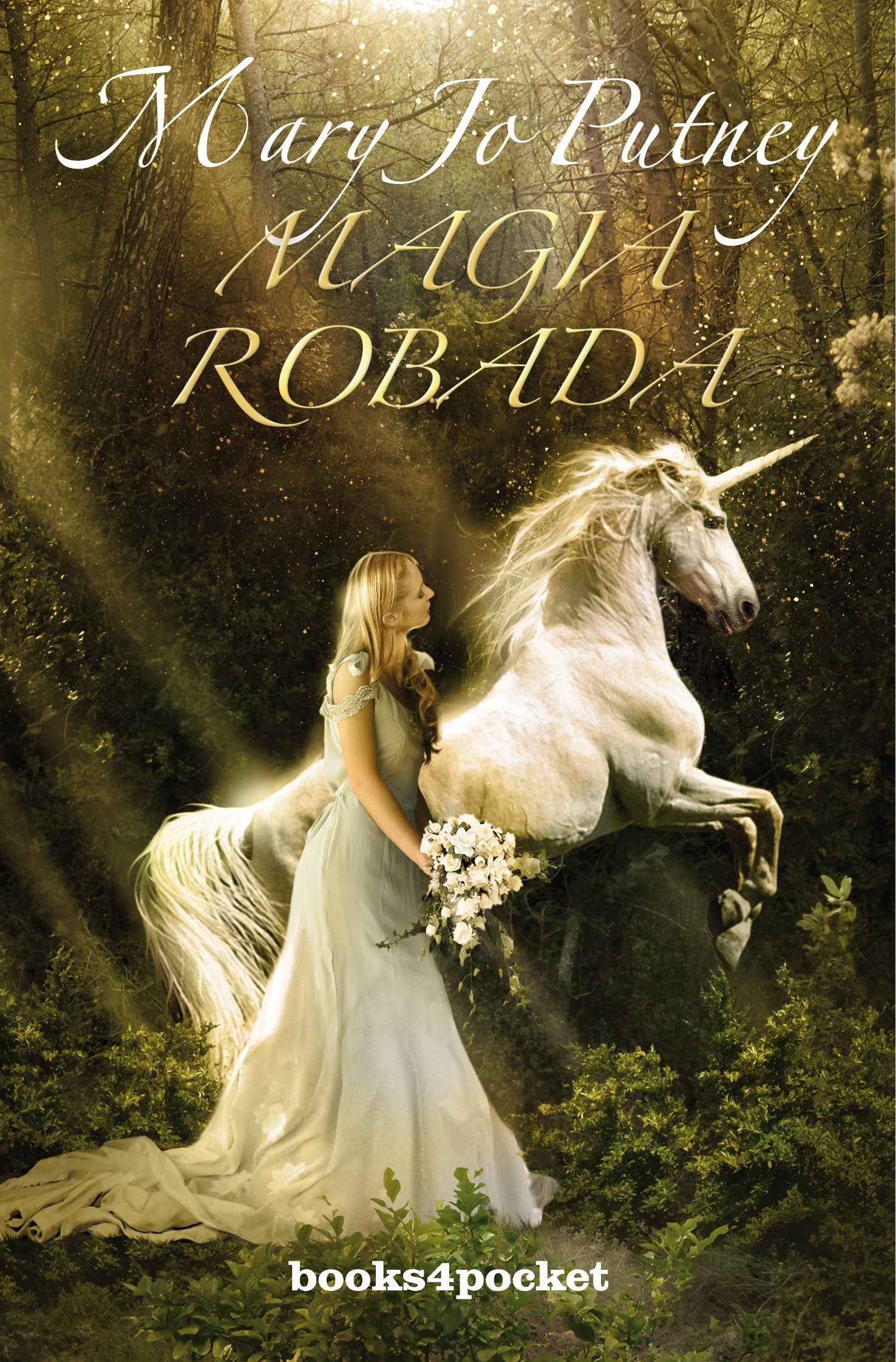 Magia robada (Books4pocket romántica): Amazon.es: Mary Jo Putney, Mireia Terés Loriente: Libros