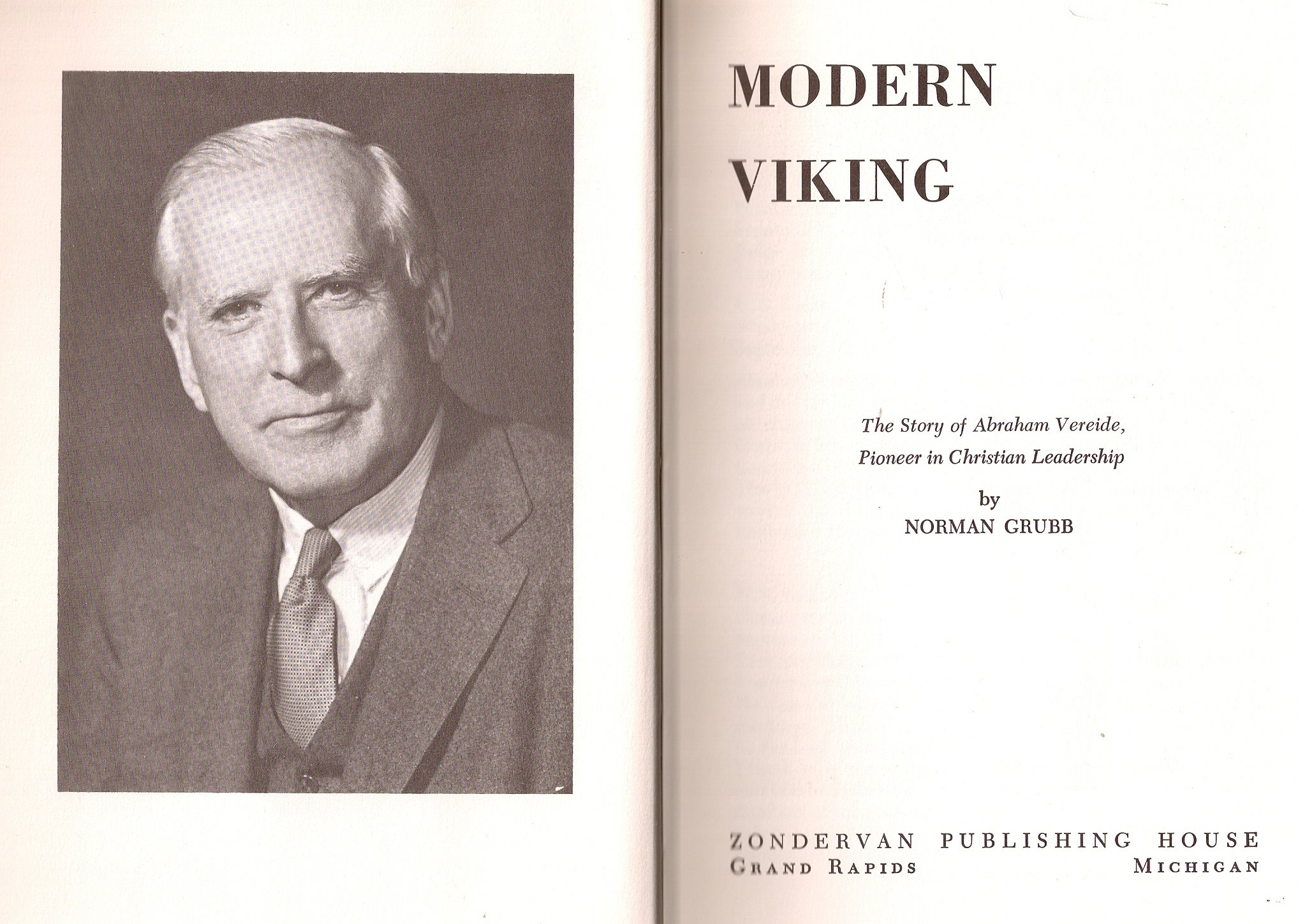 modern viking the story of abraham vereide pioneer in chritian