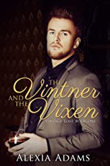 The Vintner and The Vixen (Vintage Love Book 1) Kindle Edition