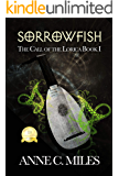 Sorrowfish (The Call of the Lorica)