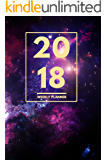 """2018 Planner: Weekly Monthly Planner Calendar Appointment Book For 2018 6"""" x 9"""" - Space Galaxy Stars Edition For Astronomy Fans (2018 Weekly Planner) (English Edition)"""