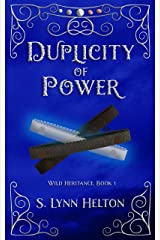 Duplicity of Power (Wild Heritance Book 1) Kindle Edition
