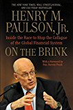 On the Brink: Inside the Race to Stop the Collapse of the Global Financial System -- With Original New Material on the…