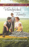 Handpicked Family (Love Inspired Historical)