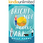 The Bright Side of Going Dark (English Edition)