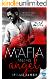The Mafia And His Angel: Part 1 (Tainted Hearts)